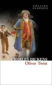 Collins Classics: Dickens Charles. Oliver Twist