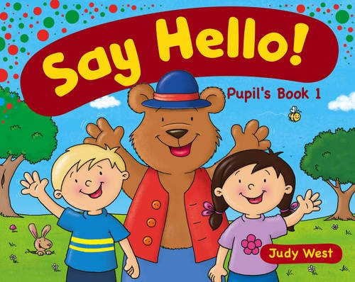 Say Hello! Level 1 Pupils Book