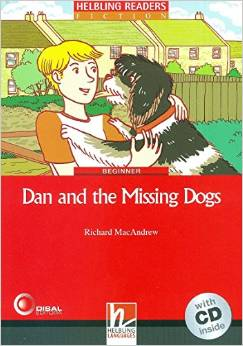 Red Series Fiction Level 2: Dan And The Missing Dogs + CD