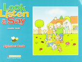 Look, Listen & Say: Alphabet Book