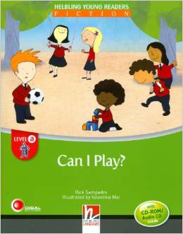 Helbling Young Readers Level A: Can I Play? with CD-ROM/Audio CD