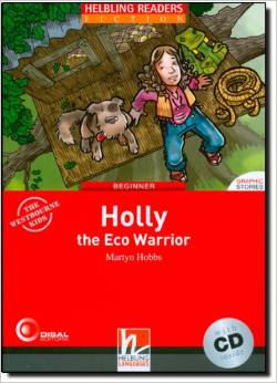 Red Series  Graphic Fiction Level 2: Holly the Eco Warrior + CD