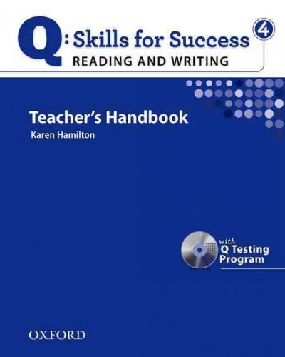 Q: Skills for Success Reading and Writing 4 Teacher's Book with Testing Program CD-ROM