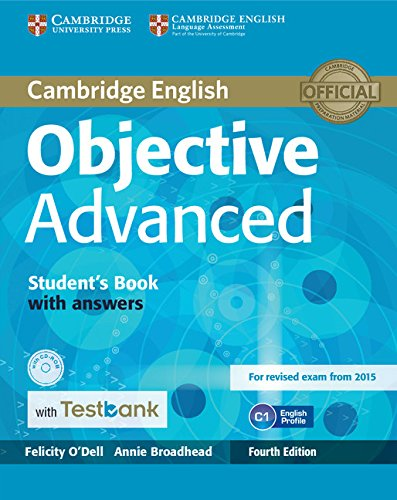 Objective Advanced 4th Edition (for revised exam 2015) Student's Book with Answers with CD-ROM with Testbank