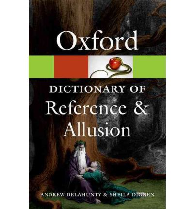 Oxford Dictionary of Reference and Allusion (Oxford Paperback Reference)