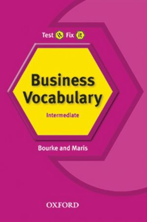 Test it, Fix it Business Vocabulary: Pre-intermediate