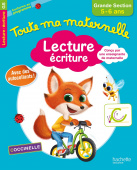 Toute ma maternelle - Cahier Lecture - Ecriture grande section (5-6 ans) (Ed. 2017)