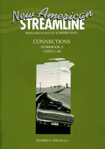 New American Streamline Connections Workbook A (Units 1-40)