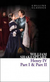 Collins Classics: Shakespeare William. Henry IV, Part 1 & Part 2