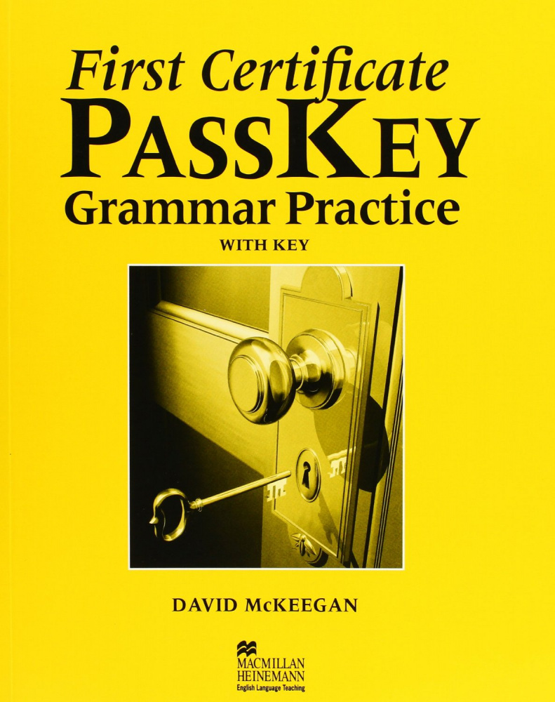 First Certificate Passkey: Grammar Practice with Key