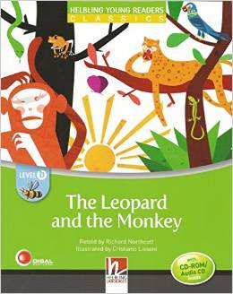 Helbling Young Readers Level B: The Leopard and the Monkey with CD-ROM/Audio CD