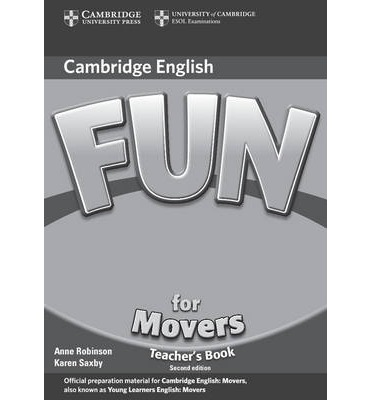 Fun for Starters, Movers and Flyers 2nd Edition Movers Teacher's Book