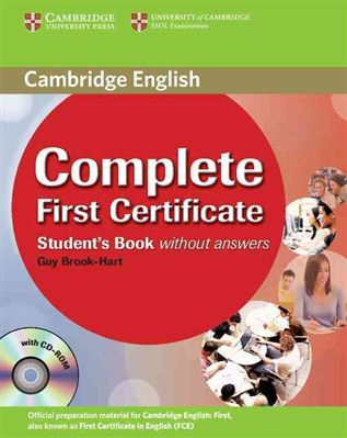 Complete First Certificate Student's Book without answers with CD-ROM