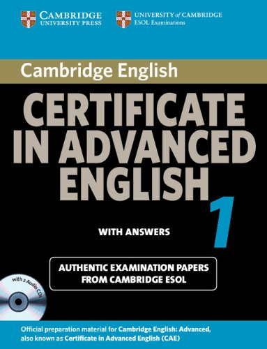 Cambridge Certificate in Advanced English 1 for updated exam Self-study Pack (Student's Book with answers and Audio CDs (2))