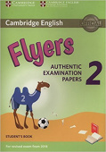 Cambridge English (for Revised Exam from 2018) Flyers 2 Student's Book