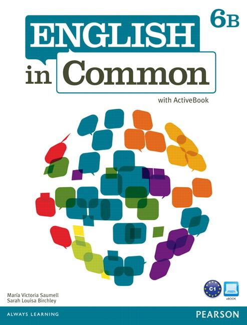 English in Common 6B Student Book and Workbook with ActiveBook and MyEnglishLab