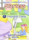 Succeed in Cambridge YLE Starters: 5 Practice Tests Student's Book