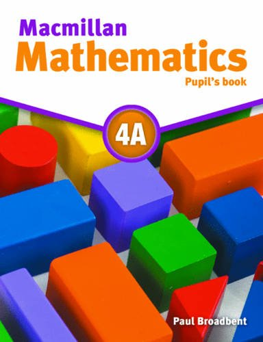 Macmillan Mathematics 4A Pupil's Book Pack