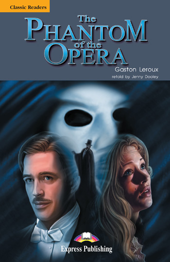 Classic Readers Level 5 The Phantom of the Opera