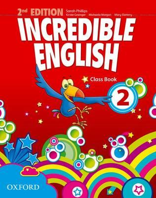 Incredible English (Second Edition) Level 2 Class Book