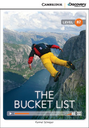 Cambridge Discovery Education Interactive Readers (B2) Upper Intermediate  The Bucket List (Book with Online Access)