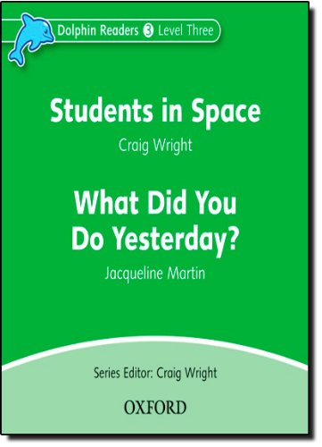 Dolphin Readers 3 Students in Space & What Did You Do Yesterday? - Audio CD