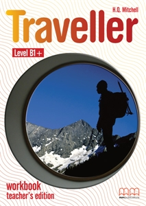Traveller B1+ Workbook Teacher's Edition