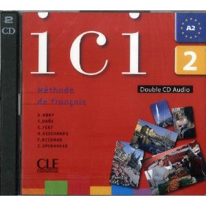 Ici 2 – 2 CD audio collectif niveau A2