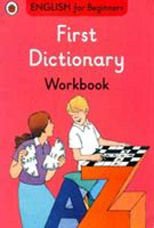 Ladybird English for Beginners: First Dictionary Workbook