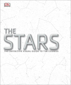 Stars: The Definitive Visual Guide to the Cosmos