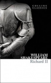 Collins Classics: Shakespeare William. Richard II