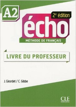 Echo A2 - 2e edition -  Guide Pedagogique