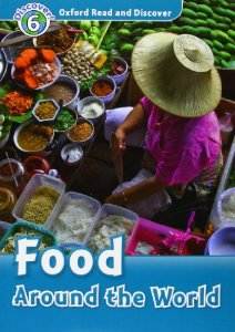 Oxford Read and Discover Level 6 Food Around the World Audio CD Pack