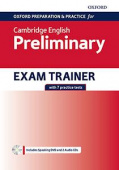 Oxford Preparation and Practice for Cambridge English B1 Preliminary Exam Trainer without Key