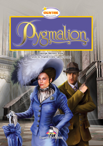 Showtime Readers Level 4 Pygmalion