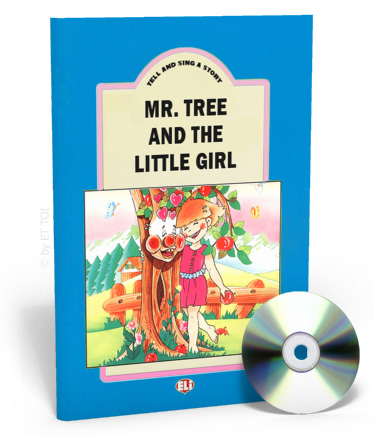 Tell And Sing A Story: Mr Tree and the little girl: Teacher's Book + CD