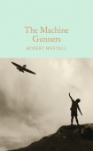 Macmillan Collector's Library: Westall Robert. Machine Gunners, the  (HB)