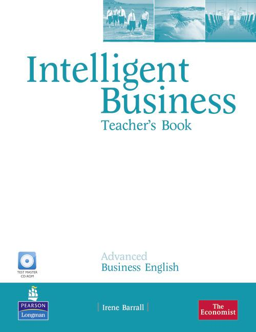 Intelligent Business Advanced Teacher's Book (with Test Master CD-ROM)
