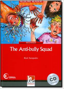 Red Series Fiction Level 2: The Anti-bully Squad + CD