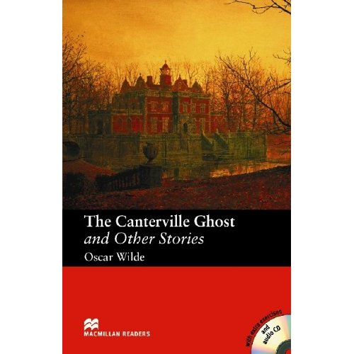 The Canterville Ghost and Other Stories (with Audio CD)