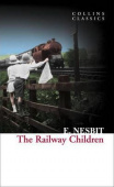 Collins Classics: Nesbit Edith. Railway Children