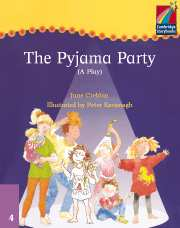 Cambridge Storybooks Level 4 The Pyjama Party (Play)