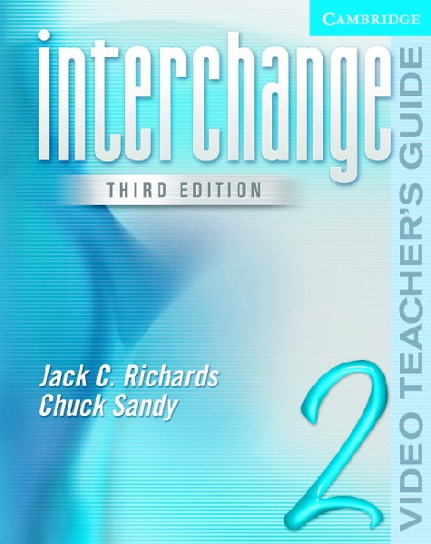 Interchange Third Edition Level 2 Video Teacher's Guide
