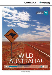 Cambridge Discovery Education Interactive Readers (A1) Beginning: Wild Australia! (Book with Online Access)