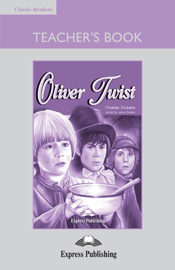 Classic Readers Level 2 Oliver Twist Teacher's Book