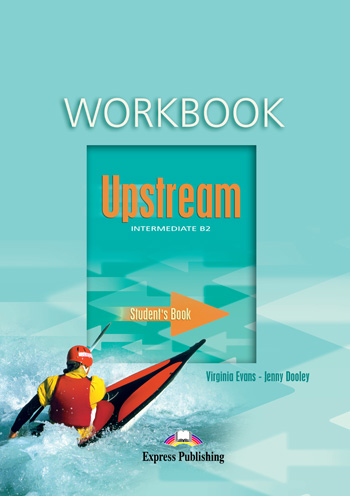Upstream Intermediate B2 Workbook