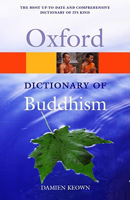 A Dictionary of Buddhism (Oxford Paperback Reference)