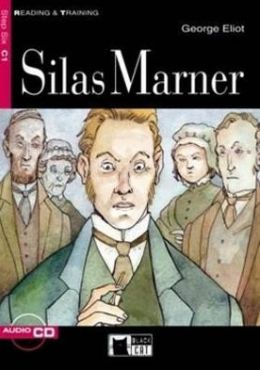 Reading & Training Step 6: Silas Marner + Audio CD