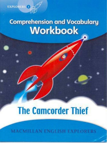 Explorers 3: The Camcorder Thief - Workbook
