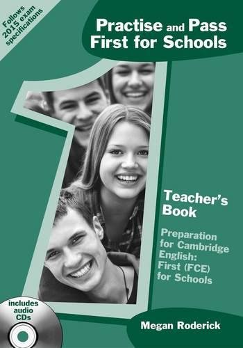 Practise and Pass First for Schools Teacher's Book